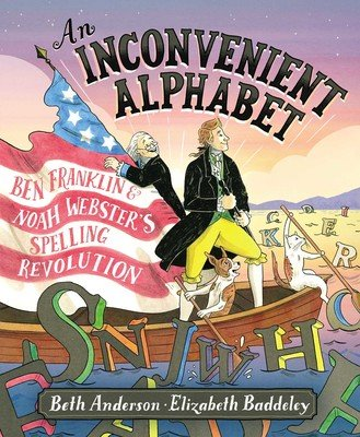 book cover art from An Inconvenient Alphabet by Beth Anderson