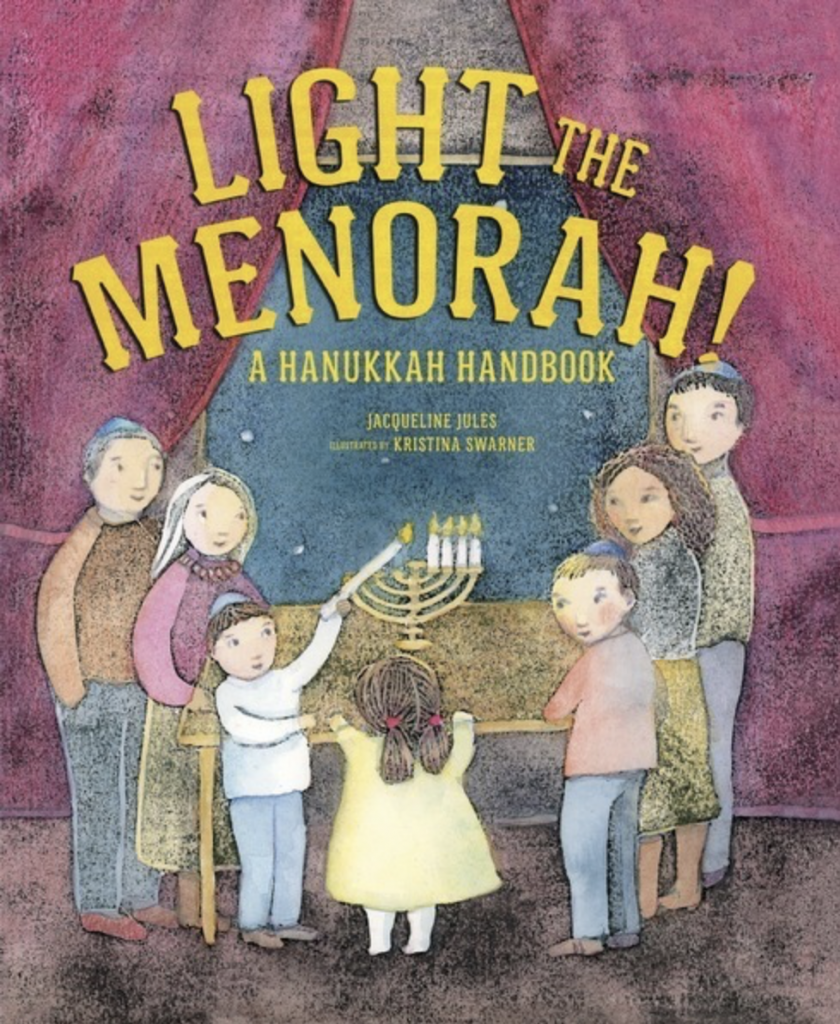 Light The Menorah! A Hanukkah Handbook cover art
