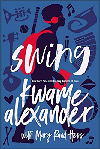 Swing by Kwame Alexander and Mary Rand Hess book cover