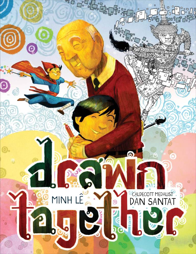 cover illustration from Drawn Together by Minh Lê with art by Dan Santat