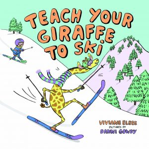 Teach Your Giraffe to Ski book cover illustration