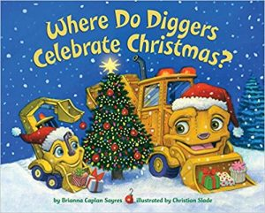 Where Do Diggers Celebrate Christmas? book cover illustration