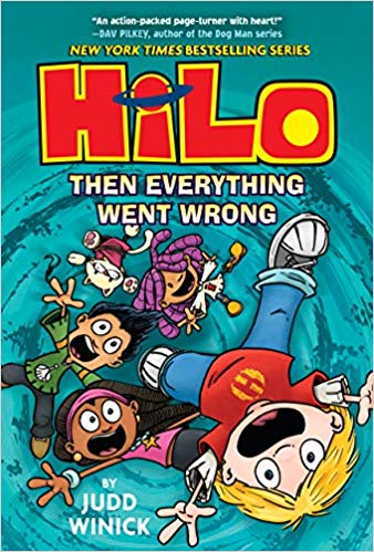 cover art from Hilo book 5 Then Everything Went Wrong by Judd Winnick