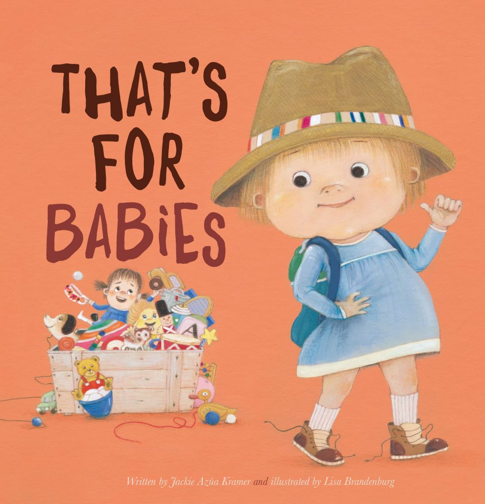 That's For Babies by Jackie Azúa Kramer cover reveal art by Lisa Brandenburg