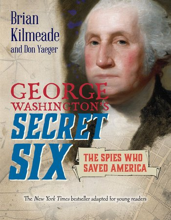 cover illustration from George Washington's Secret Six Young Readers Adaptation