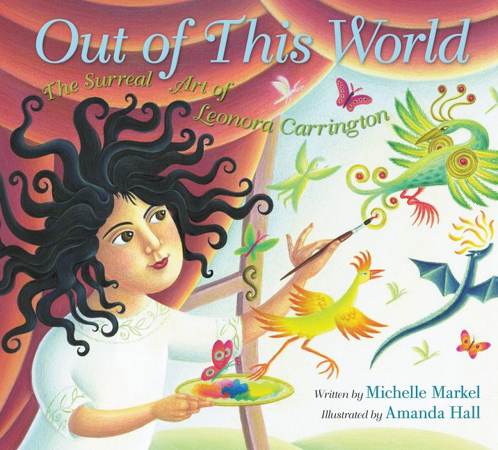 Out of This World: The Surreal Art of Leonora Carrington bk cover