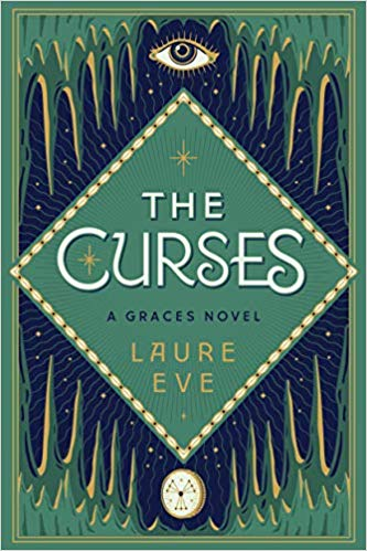 The Curses: A Graces Novel by Laure Eve book cover art