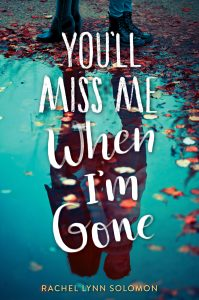 You'll Miss Me When I'm Gone book cover image