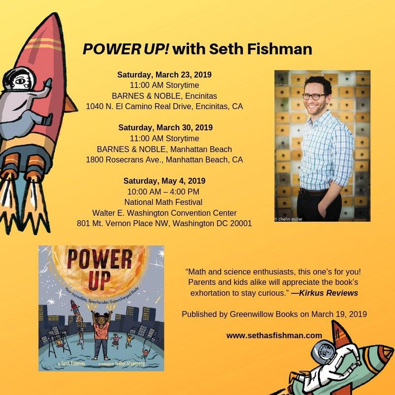 appearance graphic for Seth Fishman author of Power Up