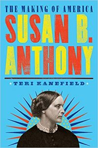 Susan B Anthony The Making of America by Teri Kanefield book cover image and art