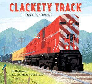 book cover art from Clackety Track: Poems About Trains