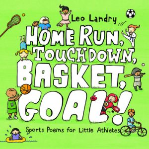 Home Run, Touchdown, Basket, Goal! book cover art