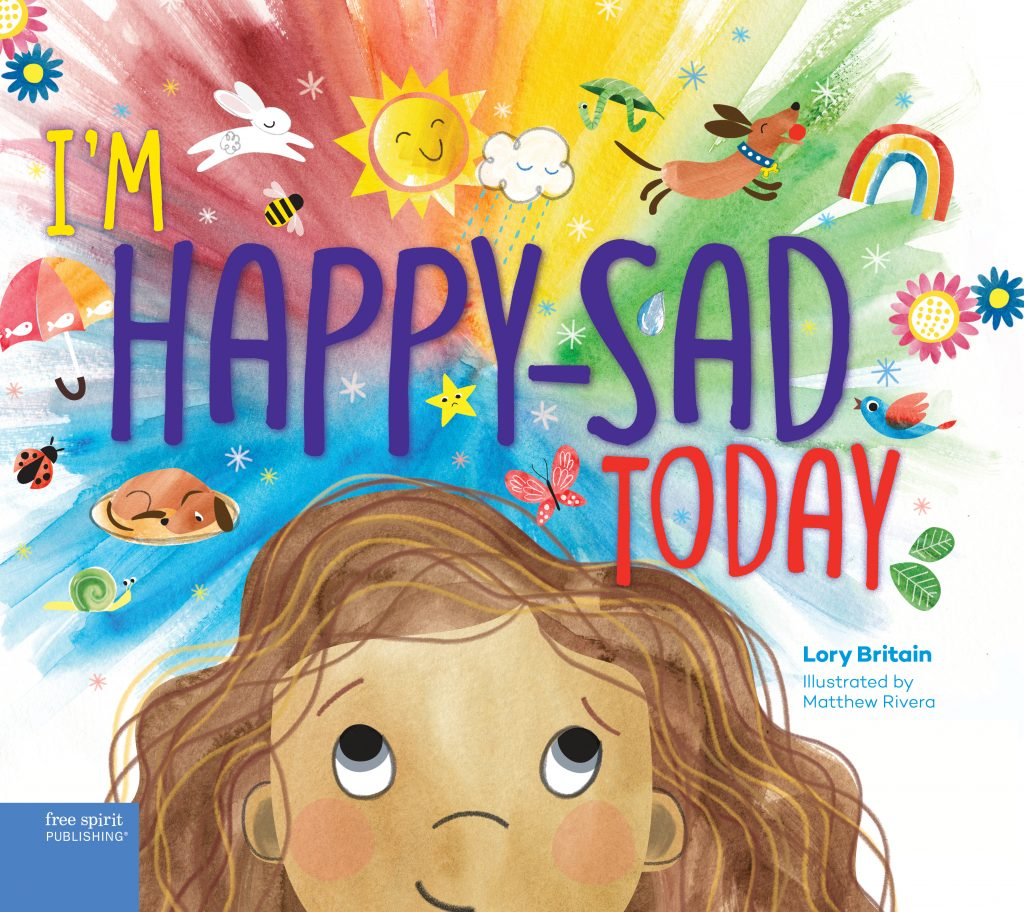 cover art by Matthew Rivera from Im Happy Sad Today by Lory Britain PhD