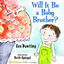 Will It Be a Baby Brother? book cover art by Beth Spiegel