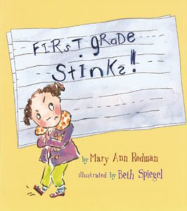 First Grade Stinks! book cover illustr by Beth Spiegel