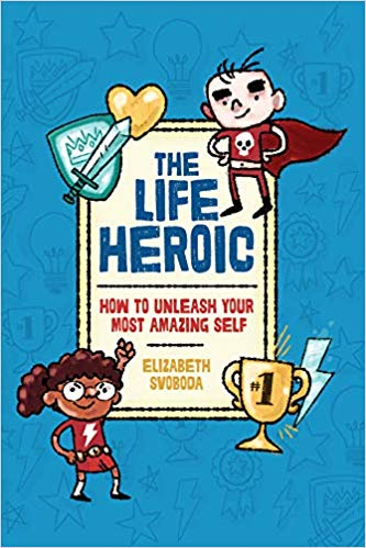 The Life Heroic book cover