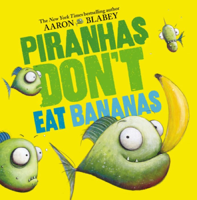 Piranhas Don't Eat Bananas cover