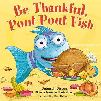 Be Thankful PoutPout Fish cvr