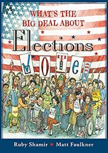 Whats The Big Deal About Elections cover