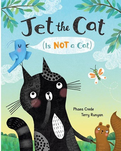 Debut Picture Book Review – Jet The Cat (is Not A Cat)