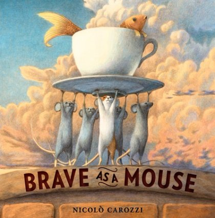 Picture Book Review – Brave As A Mouse