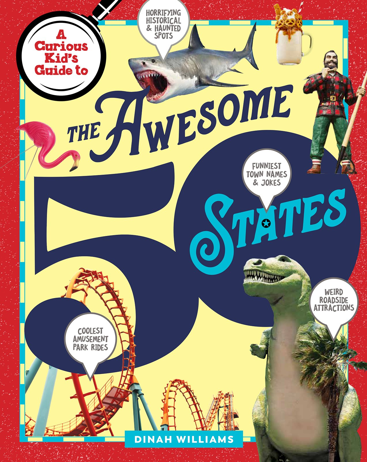 Middle Grade Non-fiction – A Curious Kid's Guide To The Awesome 50 States