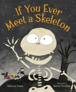 If You Ever Meet a Skeleton cover