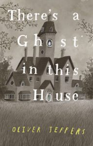 There's a Ghost in this House cover